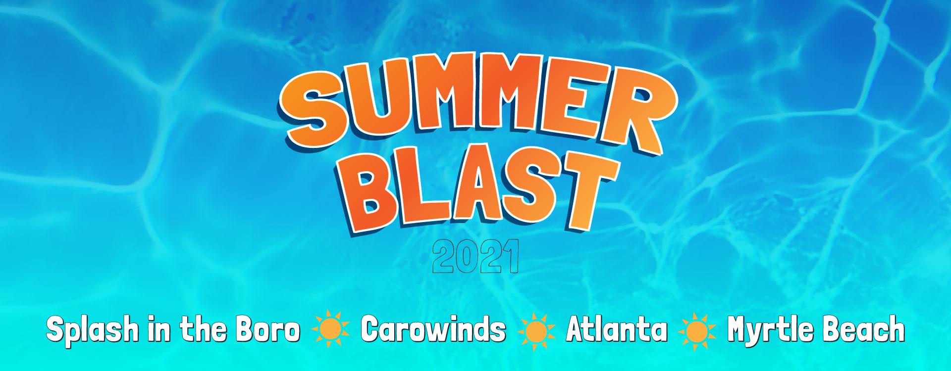 Summer Blast 2021